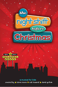 Night Shift Before Christmas Musical